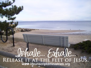Inhale, exhale, release at the feet of Jesus