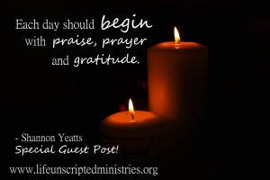 prayer, praise and gratitude